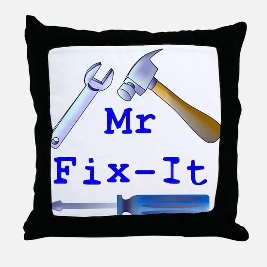 Mr Fix It Throw Pillow