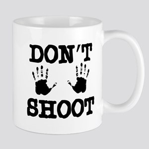Don't Shoot! 11 oz Ceramic Mug