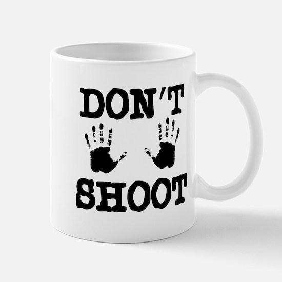 Don't Shoot! Mug