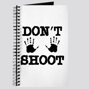 Don't Shoot! Journal