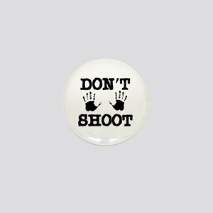 Don't Shoot! Mini Button