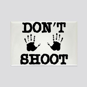 Don't Shoot! Rectangle Magnet