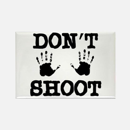 Don't Shoot Rectangle Magnet
