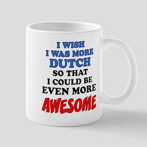More Dutch More Awesome Mugs