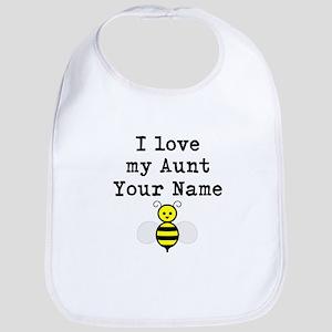 I Love My Aunt Bee Bib