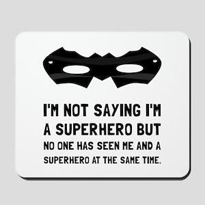 Me And Superhero Mousepad