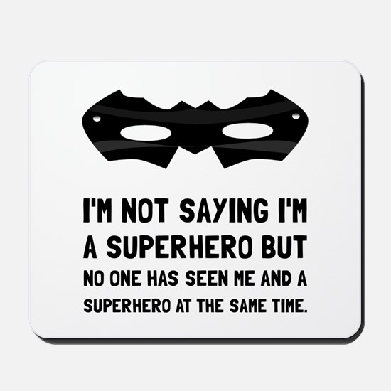 Me And Superhero Mousepad