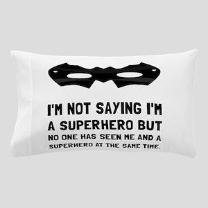 Me And Superhero Pillow Case
