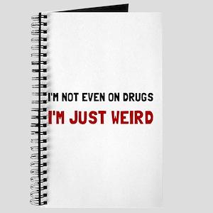 Not Drugs Just Weird Journal