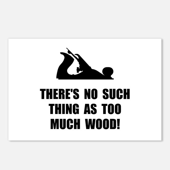 Too Much Wood Postcards (Package of 8)
