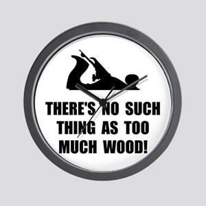 Too Much Wood Wall Clock