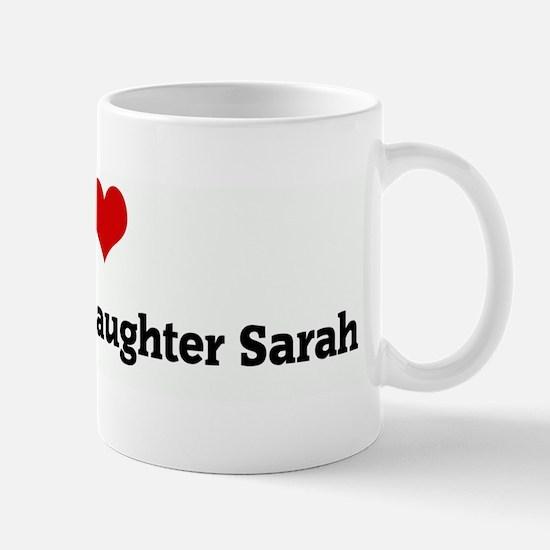 I Love My Beautiful Daughter  Mug