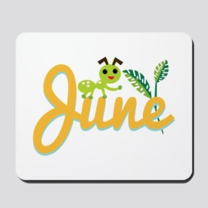 June Ant Mousepad