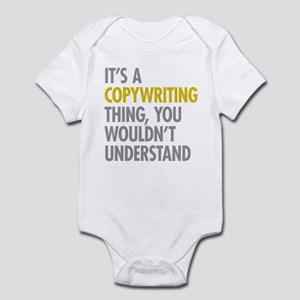 Its A Copywriting Thing Infant Bodysuit