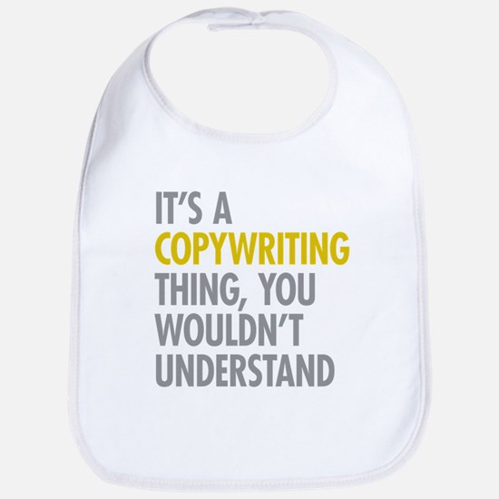Its A Copywriting Thing Bib