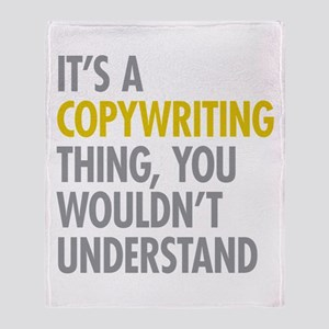 Its A Copywriting Thing Throw Blanket