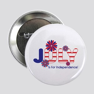 """July Independence 2.25"""" Button"""