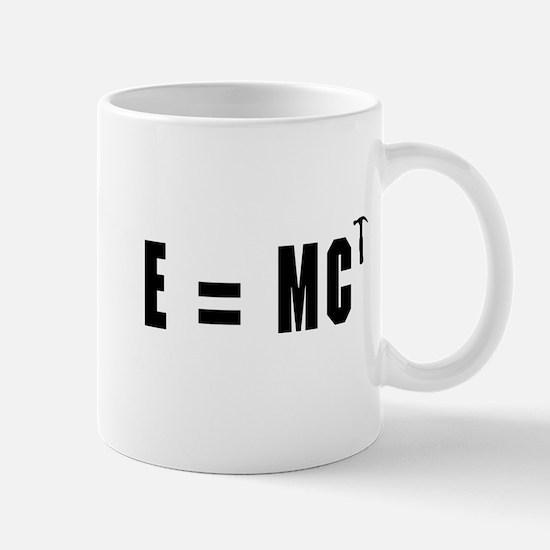 E equals MC Hammer Mugs