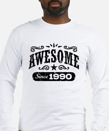 Awesome Since 1990 Long Sleeve T-Shirt