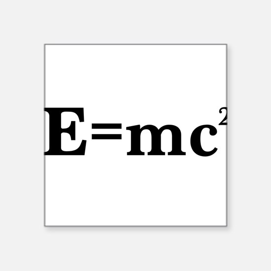 E equals MC squared Sticker