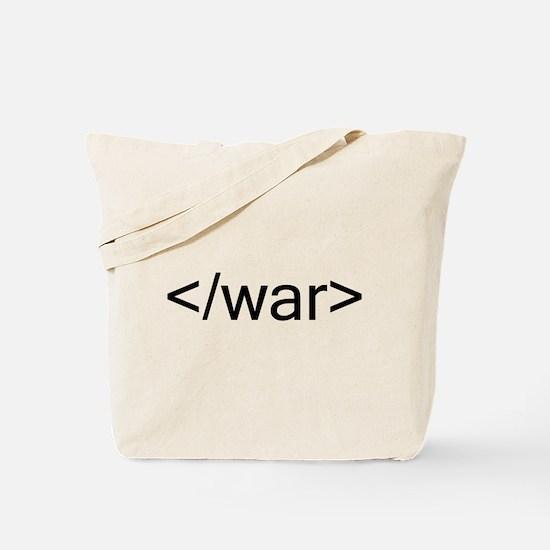 End war html code Tote Bag