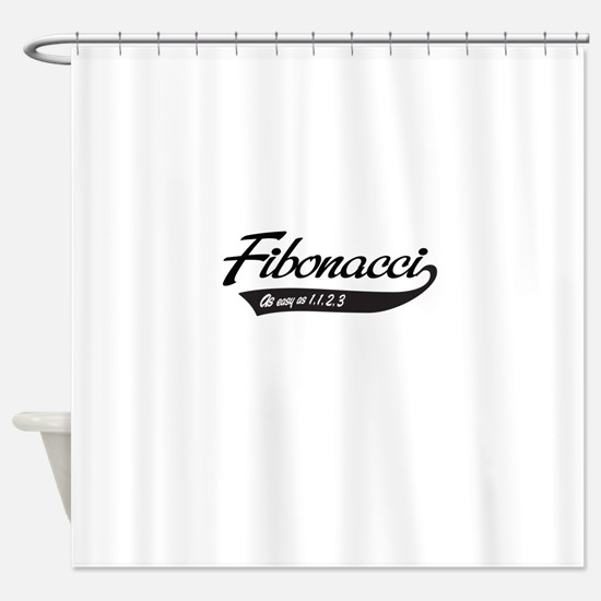 Fibonacci as easy as 1,1,2,3 Shower Curtain