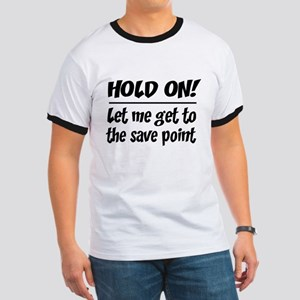 Hold on! save point T-Shirt
