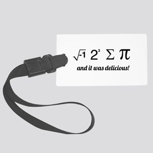 I ate some pie math Luggage Tag