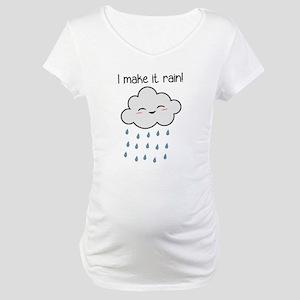 I Make It Rain Cute Storm Cloud Maternity T-Shirt