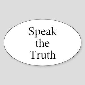 Speak the Truth Sticker