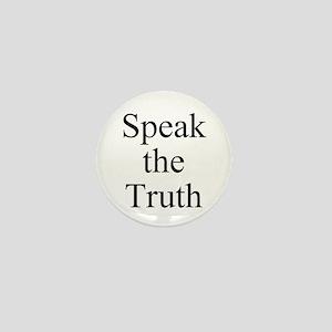 Speak the Truth Mini Button