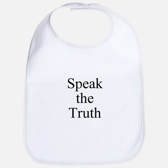 Speak the Truth Bib