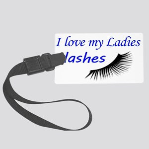Love my ladies lashes Luggage Tag