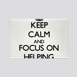 Keep Calm and focus on Helping Magnets