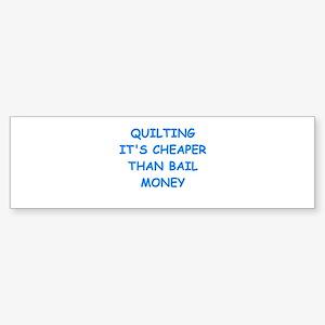 quilting Bumper Sticker