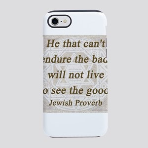 He That Cant Endure iPhone 7 Tough Case