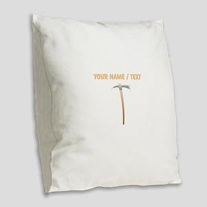 Custom Pick Axe Burlap Throw Pillow