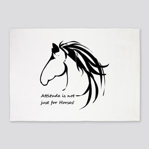 Attitude in not just for Horses Fun quote 5'x7'Are