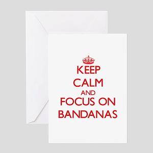 Keep Calm and focus on Bandanas Greeting Cards