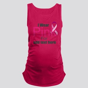 custom i wear pink Maternity Tank Top