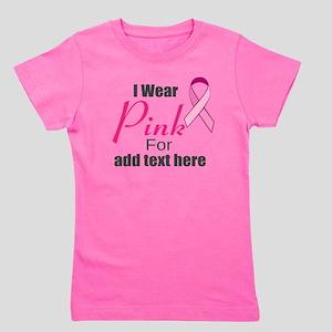 custom i wear pink Girl's Tee