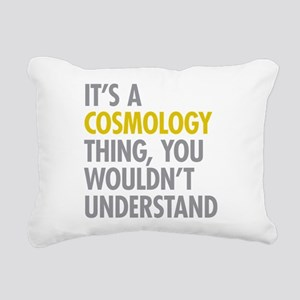 Its A Cosmology Thing Rectangular Canvas Pillow