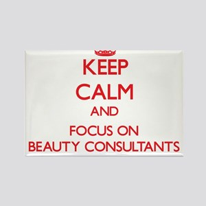 Keep Calm and focus on Beauty Consultants Magnets