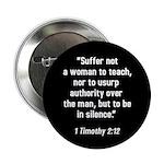 1 Timothy 2:12 Button