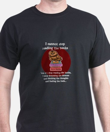 I can't stop reading the books T-Shirt