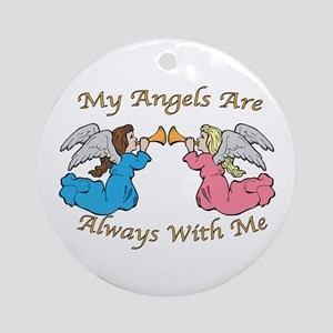My Angels Are Always With Me Ornament (Round)