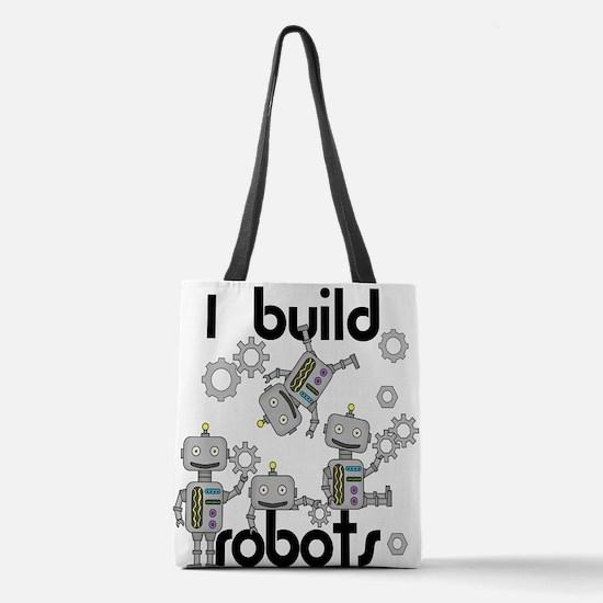 I Build Robots Polyester Tote Bag