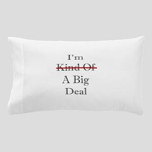BIG DEAL Pillow Case