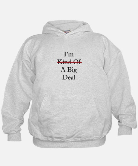 BIG DEAL Hoody