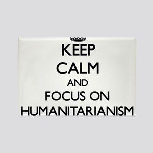 Keep Calm and focus on Humanitarianism Magnets